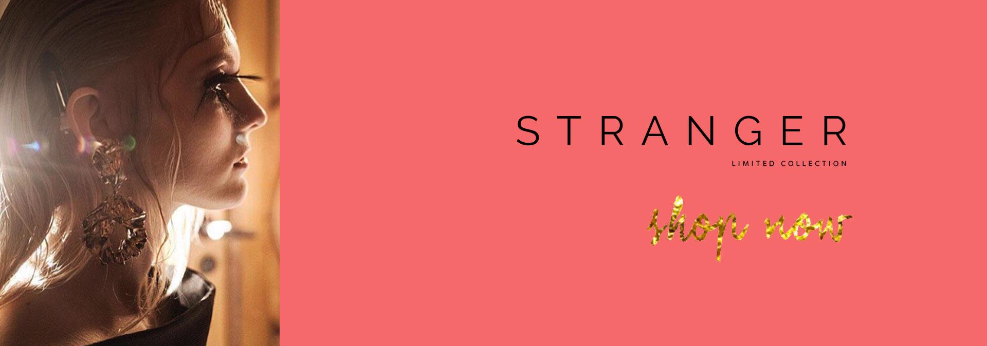 Shop Stranger Collection